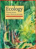 Ecology : Principles and Applications, Reiss, M J and Chapman, J. L., 0521588022