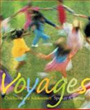Voyages : Childhood and Adolescence, Spencer A. Rathus, 0534528023