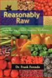 Reasonably Raw, Frank J. Ferendo, 0979518024