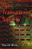 Transparent Society, David Brin, 020132802X