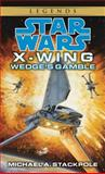 Wedge's Gamble, Michael A. Stackpole, 0553568027