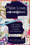 Make Love, Not Scrapbooks, Gill Rosier, 0557458021