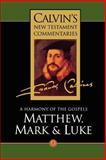 Matthew, Mark and Luke, John Calvin, 0802808026