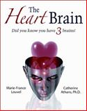 The Heart Brain, Catherine, Catherine Athans, and Marie-France Louvel, 0979438020