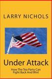Under Attack, Larry Nichols, 1499188021