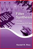 Filter Synthesis Using Genesys S/Filter, Randall W. Rhea, 1608078027
