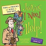 Jeeves, I Need Help!, Callie Gregory and Lynda Greene, 1930108028