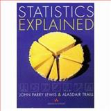 Statistics Explained, Lewis, J. P. and Traill, Alasdair, 0201178028