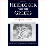 Heidegger and the Greeks : Interpretive Essays, Manoussakis, John Panteleimon, 0253348021