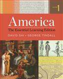 America : The Essential Learning Edition, Shi, David E. and Tindall, George Brown, 0393938026