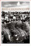 The Chosen City, Nicholas Schoon, 0415258022