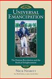 Universal Emancipation : The Haitian Revolution and the Radical Enlightenment, Nesbitt, Nick, 0813928028