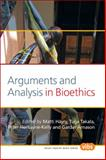 Arguments and Analysis in Bioethics, , 9042028025