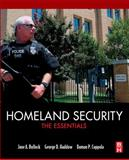 Homeland Security : The Essentials, Bullock, Jane and Haddow, George, 012415803X