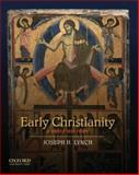 Early Christianity : A Brief History, Lynch, Joseph H., 0195138031