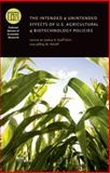 The Intended and Unintended Effects of U. S. Agricultural and Biotechnology Policies, , 0226988031