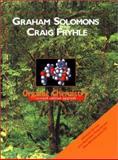 Organic Chemistry, Solomons, T. W. Graham and Fryhle, Craig B., 047141803X