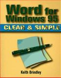 Word for Windows 95 Clear and Simple, Brindley, Keith, 0750698039