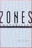 Zones of Instability : Literature, Postcolonialism, and the Nation, Szeman, Imre, 0801868033