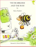 The Bumblebee and the Ram, Barry Rudner, 0925928038