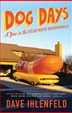 Dog Days, Dave Ihlenfeld, 1402798032