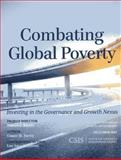Combating Global Poverty : Investing in the Governance and Growth Nexus, Savoy, Conor M., 1442228032