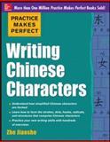 Practice Makes Perfect; Writing Chinese Script, Jiaoshe, 0071828036