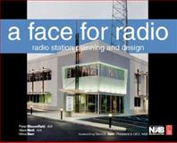 A Face for Radio : Radio Station Planning and Design, Bloomfield, Peter and Motl, Mark, 0240808037