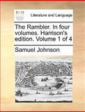 The Rambler in Four Volumes Harrison's Edition Volume 1 Of, Samuel Johnson, 1140958038