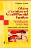 Calculus of Variations and Partial Differential Equations : Topics on Geometrical Evolution Problems and Degree Theory, Ambrosio, Luigi and Dancer, Norman, 3540648038