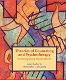 Theories of Counseling and Psychotherapy : Contemporary Applications, McCarthy, Christopher J. and Archer, James, Jr., 0131138030