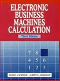 Electronic Business Machines Calculation, Schneck, Daniel J. and Giordano, Albert G., 0135718031