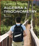 Algebra and Trigonometry, Young, Cynthia Y., 0470648031
