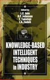 Knowledge-Based Intelligent Techniques in Industry, Jain, L. C., 0849398037