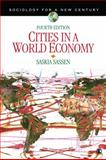 Cities in a World Economy, Sassen, Saskia, 1412988039