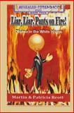 Liar, Liar, Pants on Fire: Obama in the White House, Martin Reott and Patricia Reott, 1477648038