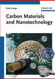 Carbon Materials and Nanotechnology, Anke Krüger, 3527318038