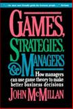 Games, Strategies, and Managers, John McMillan, 0195108035