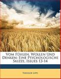 Vom Fühlen, Wollen und Denken, Theodor Lipps, 1141308037