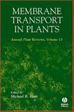 Membrane Transport in Plants, michael r. (editor) blatt (author) ; blatt, 1405118032