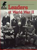 Leaders of World War II, Mike Taylor, 1562398032