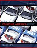 Policing America : Challenges and Best Practices, Peak, Kenneth J., 0131598031