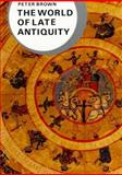 World of Late Antiquity, Brown, Peter, 0393958035