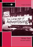 The Language of Advertising : Written Texts, Goddard, Angela, 0415278031