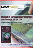 Manual of Cardiovascular Diagnosis and Therapy, Alpert, Joseph S. and Ewy, Gordon A., 0781728037
