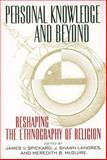 Personal Knowledge and Beyond : Reshaping the Ethnography of Religion, , 0814798039