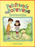 The Pet Store Pet Show, Diana G. Gallagher, 1479538035