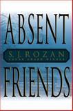 Absent Friends, S. J. Rozan, 0385338031