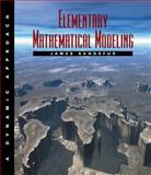 Elementary Mathematical Modeling : A Dynamic Approach, Sandefur, James T., 053437803X
