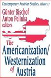 The Americanization/Westernization of Austria 9780765808035